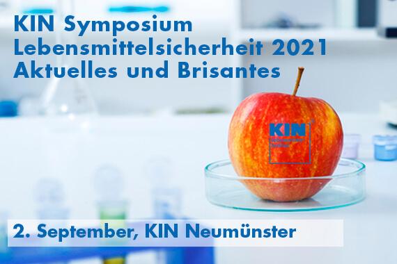 KIN-Symposium 2021: Lebensmittelsicherheit - Aktuelles und Brisantes!